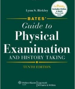 Test Bank for Bates' Guide to Physical Examination and History Taking 10th Edition Bickley