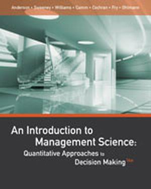 Test Bank for An Introduction to Management Science 14th Edition Anderson