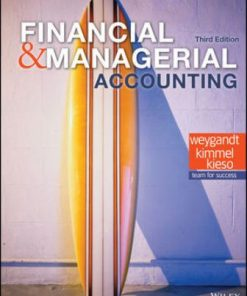 Solution Manual for Financial and Managerial Accounting 3rd Edition Weygandt