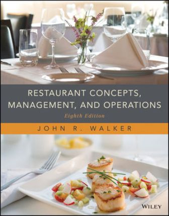 Test Bank for Restaurant Concepts Management and Operations 8th Edition Walker