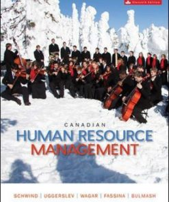 Test Bank for Canadian Human Resource Management 11th Edition Schwind