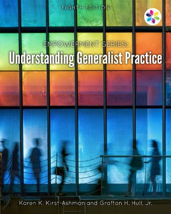 Solution Manual for Understanding Generalist Practice 8th Edition Kirst-Ashman