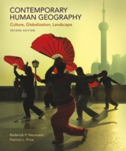 Test Bank for Contemporary Human Geography 2nd Edition Neumann