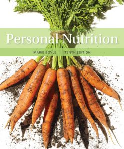 Test Bank for Personal Nutrition 10th Edition Boyle