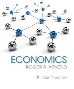Solution Manual for Economics 13th Edition Arnold