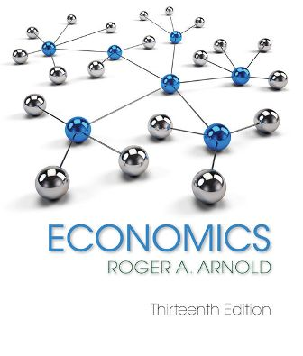 Test Bank for Economics 13th Edition Arnold