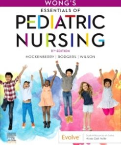 Test Bank for Wong's Essentials of Pediatric Nursing 11th Edition Hockenberry