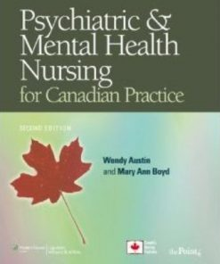 Test Bank for Psychiatric and Mental Health Nursing for Canadian Practice 2nd Edition Austin