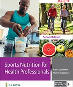 Test Bank for Sports Nutrition for Health Professionals 2nd Edition Muth