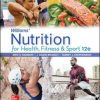 Test Bank for Williams' Nutrition for Health Fitness and Sport 12th Edition Rawson