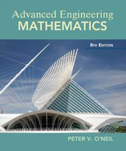 Solution Manual for Advanced Engineering Mathematics 8th Edition O'Neil