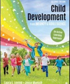 Test Bank for Child Development From Infancy to Adolescence 2nd Edition Levine