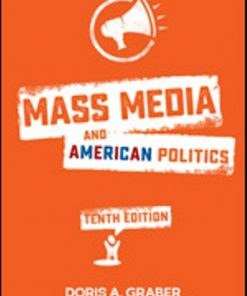 Test Bank for Mass Media and American Politics 10th Edition Graber