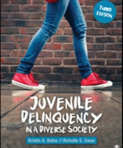 Test Bank for Juvenile Delinquency in a Diverse Society 3rd Edition Bates